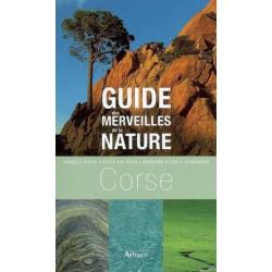 Guide des merveilles de la nature Corse - Arthaud