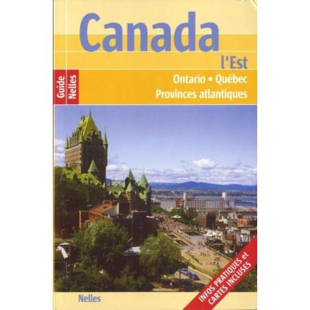 Achat Canada Est - Ontario, Québec et Provinces atlantiques  - Guide Nelles 2011