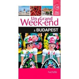 Achat un grand week-end à Budapest - Guide Hachette