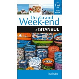 Achat un grand week-end à Istanbul - Guide Hachette