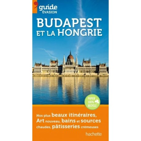 Achat guide Evasion Budapest, Hongrie