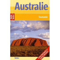 Australie - Tasmanie - Guide Nelles