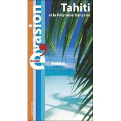 Achat Guide Evasion - Tahiti et la Polynésie française