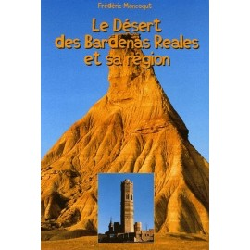 Achat Le Désert de Bardenas Reales et sa région - Lavielle