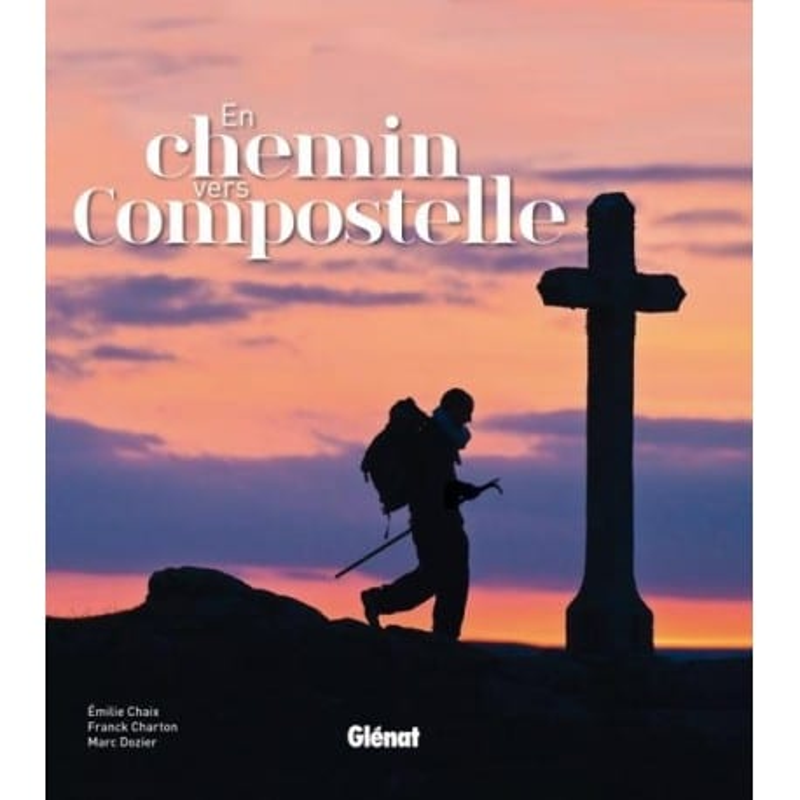Achat En chemin vers Compostelle - Glénat
