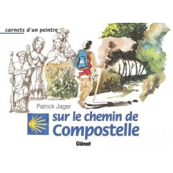 Achat Carnets d'un peintre sur le chemin de Compostelle - Glénat