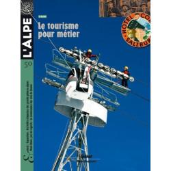 Achat L'Alpe n° 50, Le tourisme pour métier - Glénat
