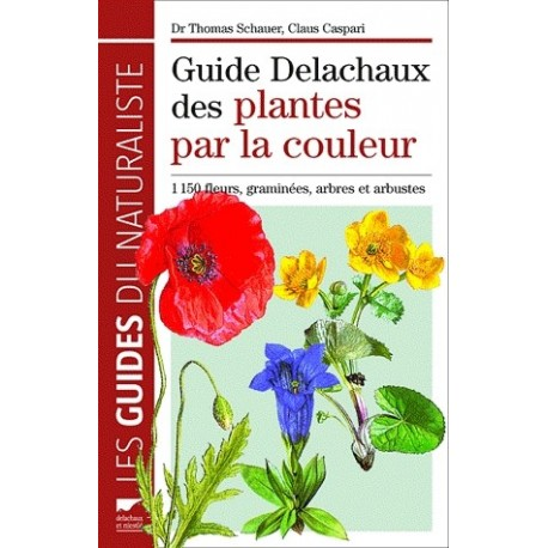 Achat Guide des plantes par la couleur - Delachaux