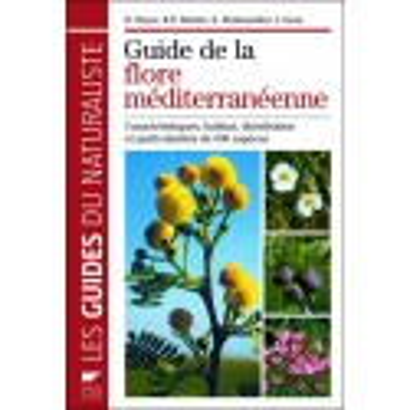 Achat Guide de la flore méditerranéenne - Delachaux