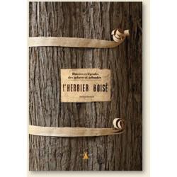 Achat L'herbier boisé - Histoires et légendes des arbres et arbustes - Plume de carotte