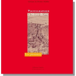 Achat Photographier le Mont-Blanc - éditions Guérin