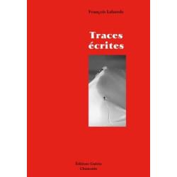 Achat Traces écrites, chroniques alpines - éditions Guérin