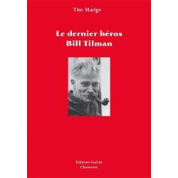 Achat Le dernier héros , Bill Tilman - éditions Guérin
