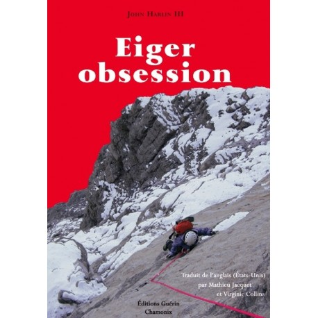 Achat Eiger Obsession - éditions Guérin