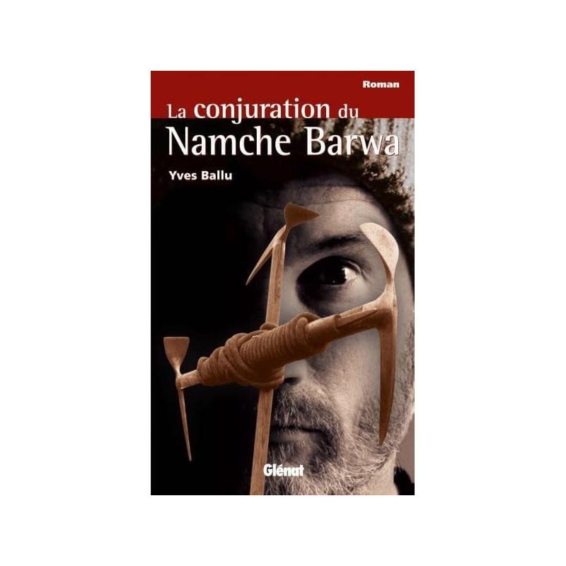 Achat La conjuration du Namche Barwa - Glénat