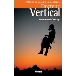 Achat Docteur Vertical - Cauchy - Glénat