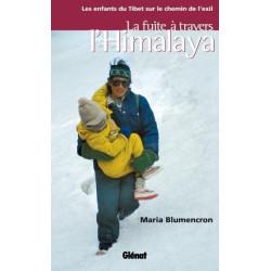 Achat La fuite à travers l'Himalaya - Glénat