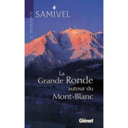 Achat La grande ronde autour du Mont-Blanc - Glénat