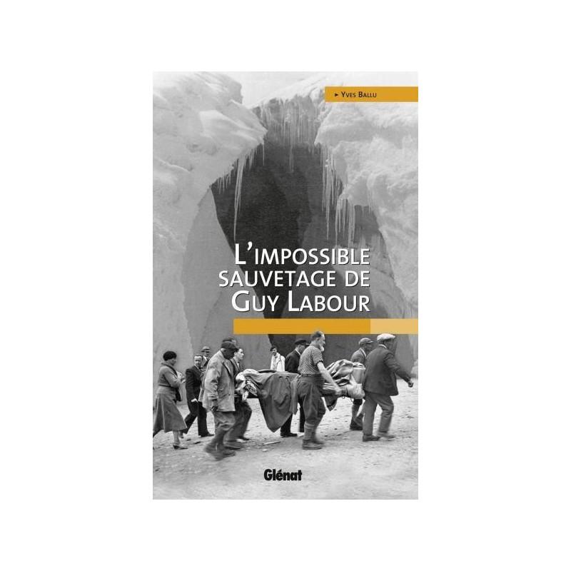 Achat L'impossible sauvetage de Guy Labour - Glénat