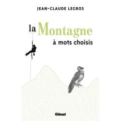 Achat La Montagne à mots choisis - Glénat