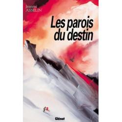 Achat Les parois du destin - Asselin - Glénat
