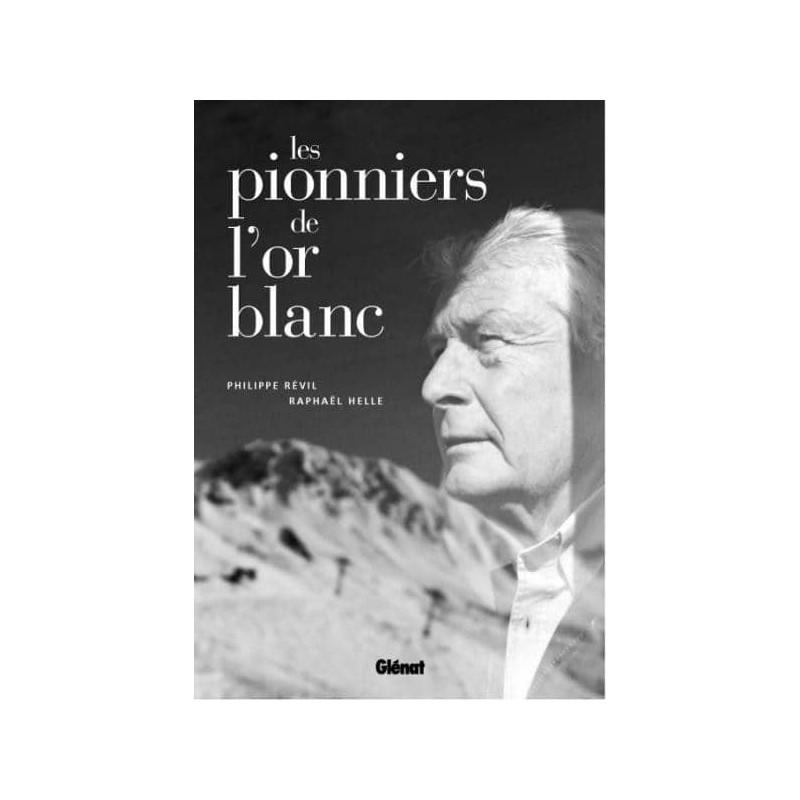 Achat Les pionniers de l'or blanc - Glénat