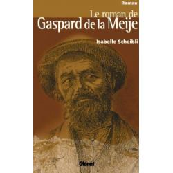 Achat Le roman de Gaspard de la Meije - Glénat
