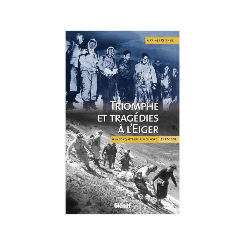 Achat Triomphe et tragédies à l'Eiger - Glénat