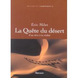Achat La Quête du désert, d'un rêve à la réalité - Arthaud