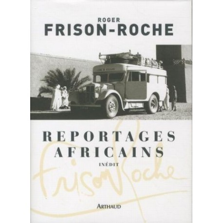 Achat Reportages africains - (1946-1960) - Arthaud
