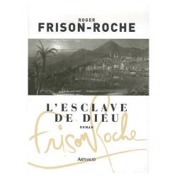 Achat L'esclave de Dieu - Frison Roche -Arthaud