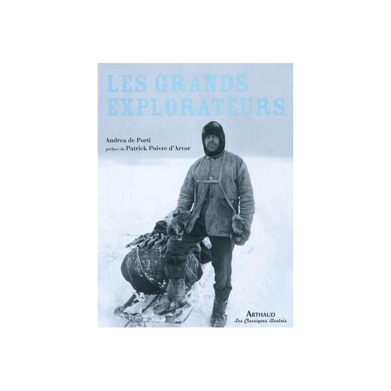 Achat Les grands explorateurs - Arthaud