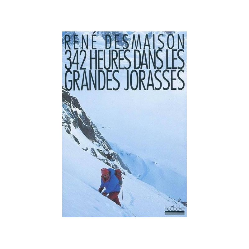 Achat 342 heures dans les Grandes Jorasses - Desmaison - Hoebeke