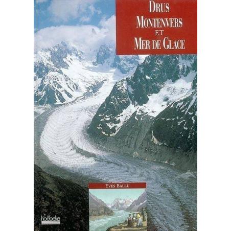 Achat Drus, Montenvers et Mer de Glace - Hoebeke