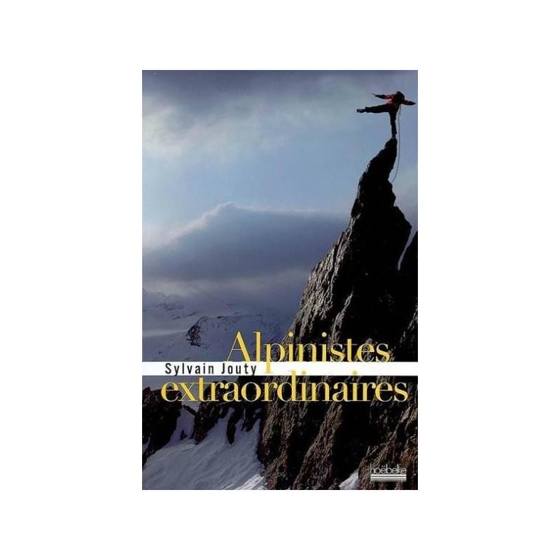 Achat Alpinistes extraordinaires - Hoebeke