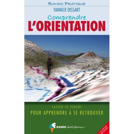 Achat guide pratique Comprendre l'orientation - Randoéditions