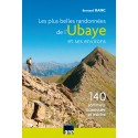 Achat topo randonnées Les plus belles randonnées de l'Ubaye et ses environs - Gap