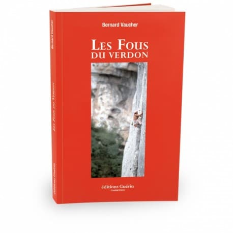 Les fous du Verdon - éditions Guérin