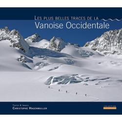 Les plus belles traces de la Vanoise Occidentale - Hagenmuller