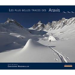 Les plus belles traces des Aravis - C. Hagenmuller