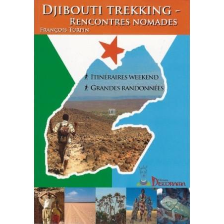 Djibouti trekking, Rencontres nomades - Edition Discorama