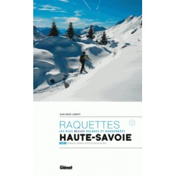 Raquettes, les plus belles balades et randonnées en Haute-Savoie, tome 2 - Glénat