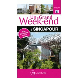 Un Grand Week-end à Singapour - Hachette