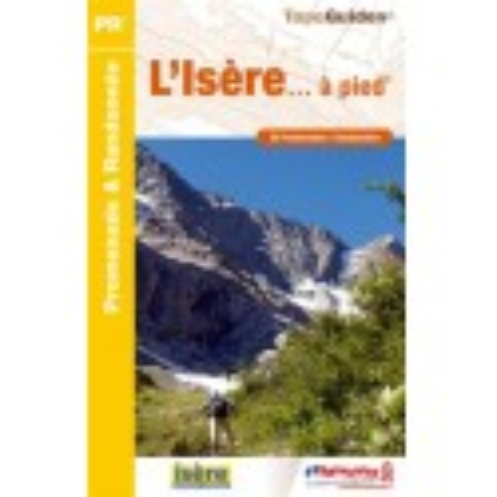 Achat Topo guide randonnées - L'Isère... à pied®  - FFRP D038