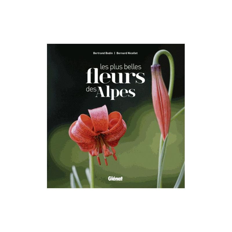 Les plus belles fleurs des Alpes - Glénat