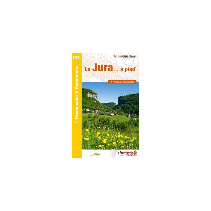 Le Jura... à pied - FFRP D039