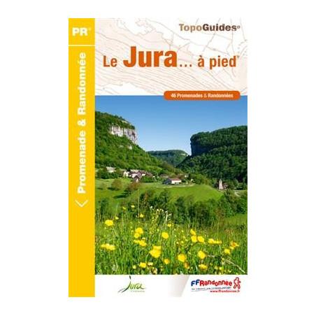 Achat Topo guide randonnées - Le Jura... à pied® - FFRP D039