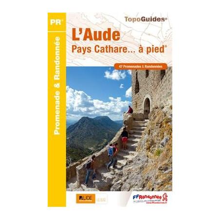 Achat Topo guide randonnées - L'Aude et le pays Cathare à pied - FFRP