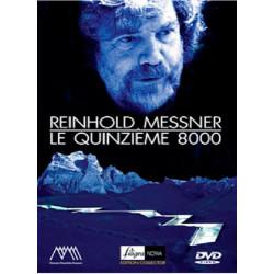 Le quinzième 8000 - Reinhold Messner - Filigranowa
