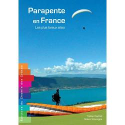 Parapente en France, les plus beaux sites - Chemin des Crêtes